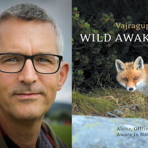 Wild Awake by Vajragupta