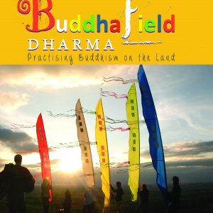 Cover image for 'Buddhafield Dharma: Practising Buddhism on the Land'