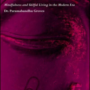 Practical Buddhism by Paramabandhu